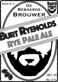 004 Burt RYEnolds Rye Rye Pale Ale